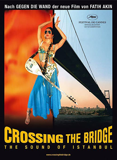 FILMCrossing the Bridge The Sound of Istanbul von Fatih Akin