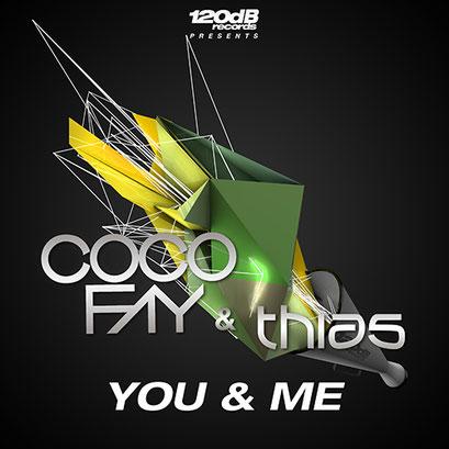 Coco Fay & Thias - You & Me