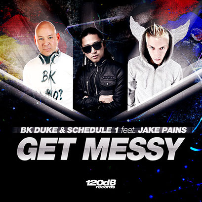BK Duke & Schedule 1 - Get Messy (feat. Jake Pains)