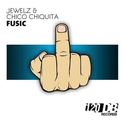 Jewelz & Chico Chiquita - Fusic