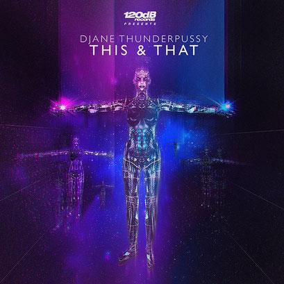 Djane Thunderpussy - This & That