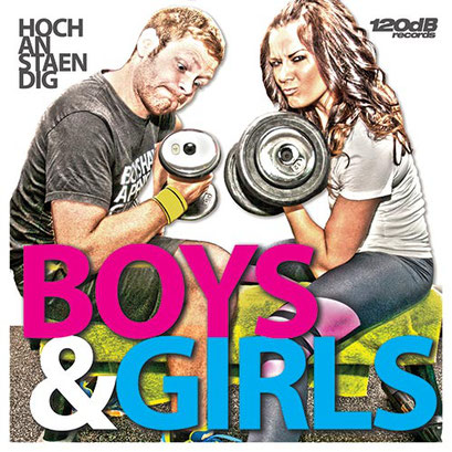 Hochanstaendig - Boys & Girls