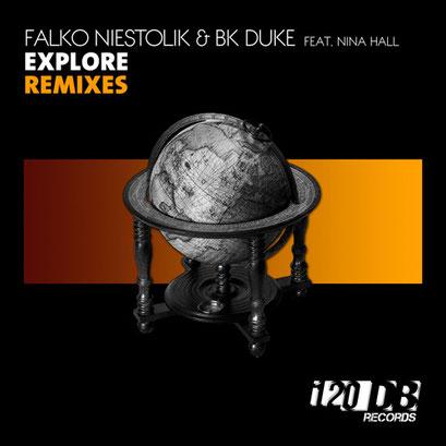 Falko Niestolik & BK Duke - Explore (Remixes)