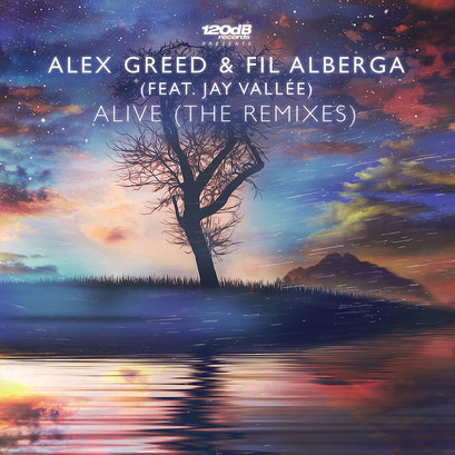 Alex Greed & Fil Alberga feat. Jay Vallée - Alive (Remixes by Dave Ramone & EXYT)