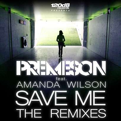 Premeson - Save Me (Remixes)