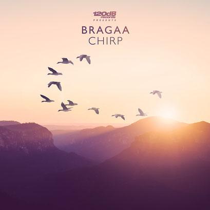 Bragaa - Chirp