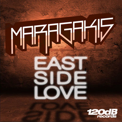 Maragakis - East Side Love