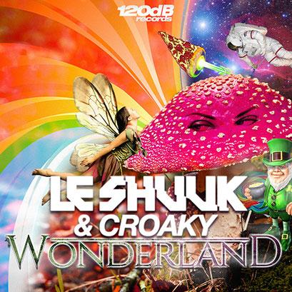 Le Shuuk & Croaky - Wonderland