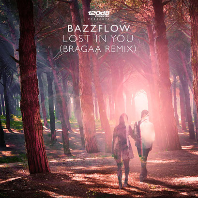 Bazzflow - Lost in You (Bragaa Remix)