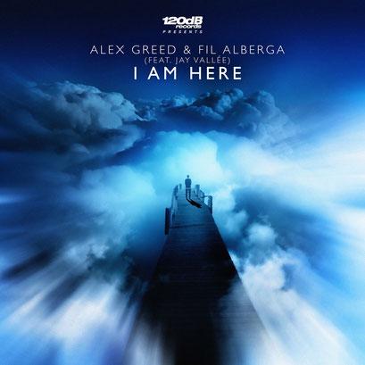 Alex Greed & Fil Alberga feat. Jay Vallée - I Am Here