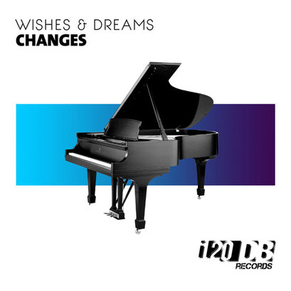 Wishes & Dreams - Changes