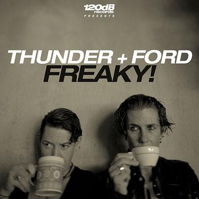Thunder + Ford - Freaky