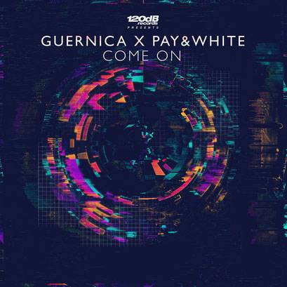 Guernica x Pay & White - Come On