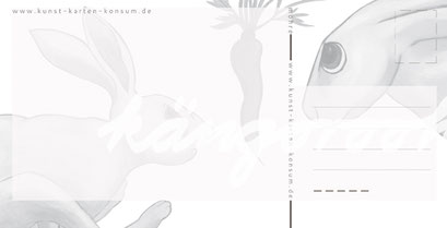 Postkarte Rückseite: die möhre & hasen /kängorooh/ 2017