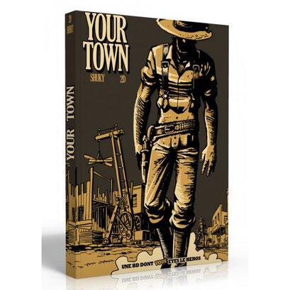 BD dont vous êtes le héros : Your Town