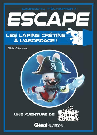 Escape - Les lapins crétins à l'abordage