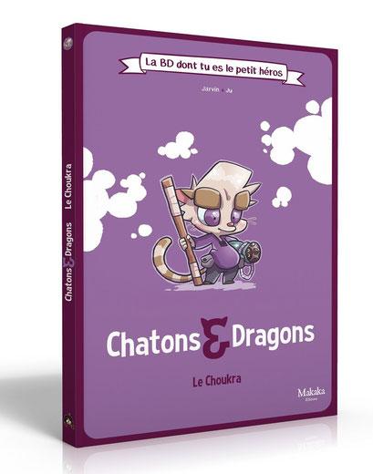 BD dont vous êtes le héros - Chatons & Dragons : Le Choukra