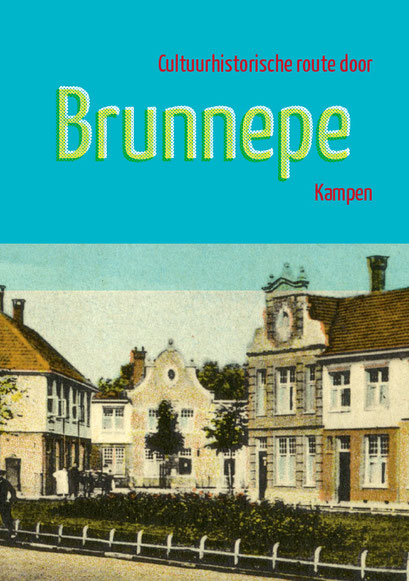 Omslag boekje met cultuurhistorische wandelroute door Brunnepe, Kampen