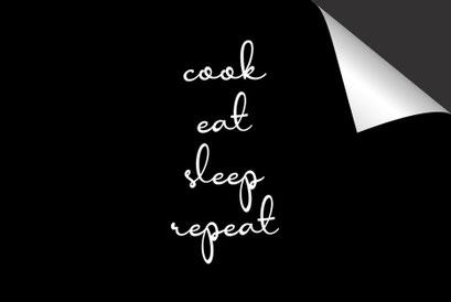 Quote Cook Eat Sleep Repeat