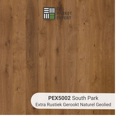 PEX5002 South Park Extra Rustiek Gerookt Naturel Geolied