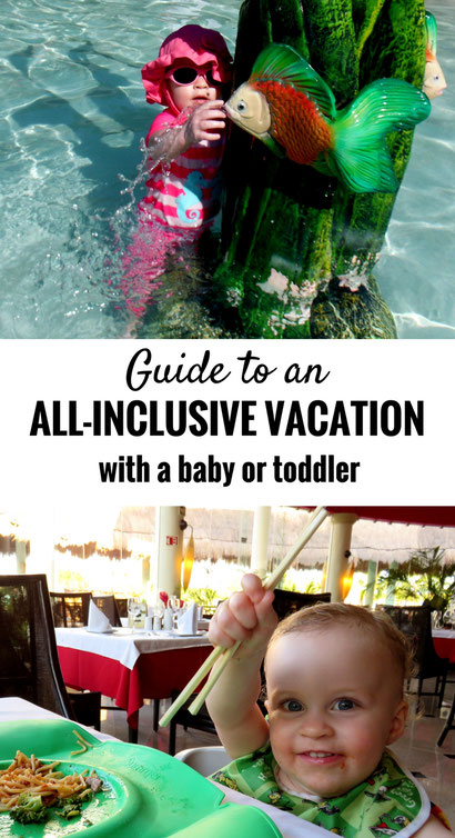 The ultimate guide to an all-inclusive vacation with a baby or toddler. Includes all you need to know to plan and prepare for your beach vacation!  | Travel with baby | Toddler Travel | Family Travel | Beach Vacation | #familytravel #toddler #baby