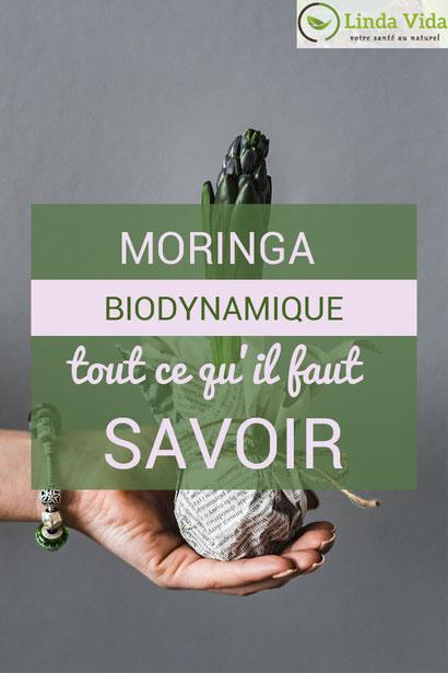 Tout ce qu'il faut savoir sur le moringa biodynamique de chez Linda Vida (compléments alimentaires et super-aliments d'excellence) Pour une santé boostée