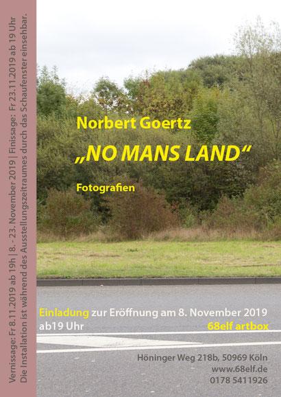 """Einladungskarte """"NO MANS LAND"""" - Norbert Goertz in der 68elf artbox"""