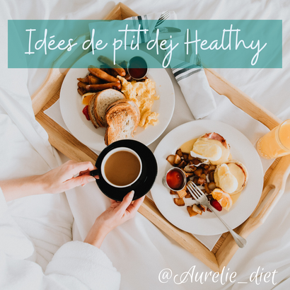 idée petit déjeuners sains diététicienne nutritionniste mulhouse en ligne