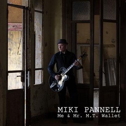 Copertina del nuovo album di Miki Pannell. Me & Mr. M.T. Wallet