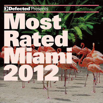 Defected Most Rated Miami 2012
