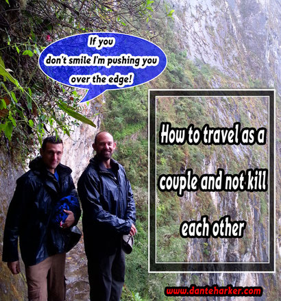 How to travel as a couple and not kill each other from Danteharker.com