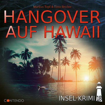 CD-Cover Insel-Krimi Hangover auf Hawaii