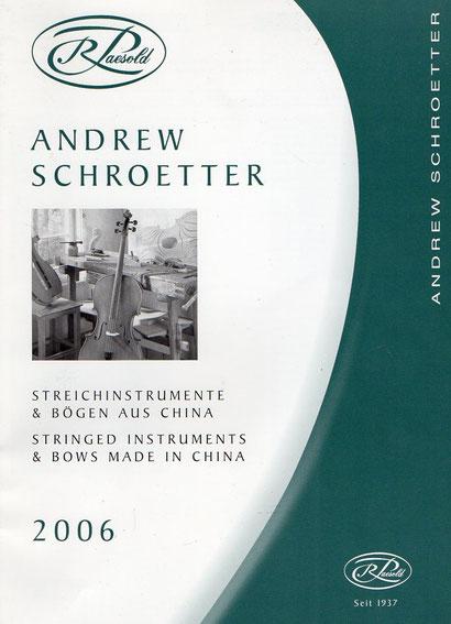 Официальный каталог Roderich Paesold - Родерих Паесолд с брендом Andrew Schroetter - Эндрю Шроттер для продажи инструментов в Китае.