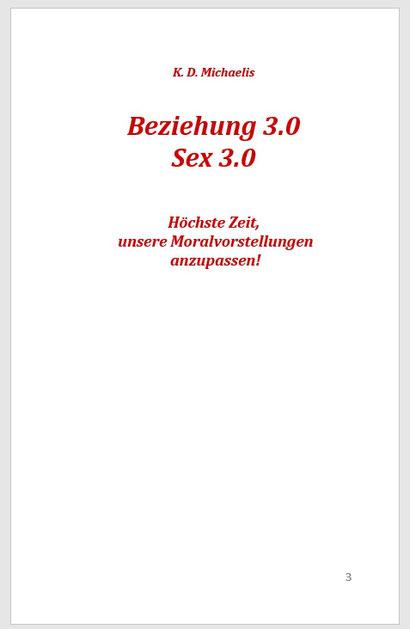 Buch: Beziehung 3.0  Sex 3.0 von K.D. Michaelis