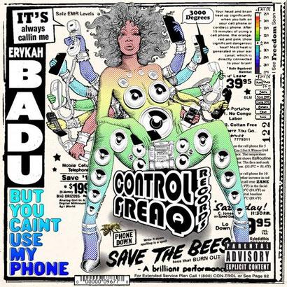 Erykah Badu - But You Caint Use My Phone (2015)