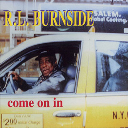 the Funky Soul story - R.L. Burnside - Come On In (1998)