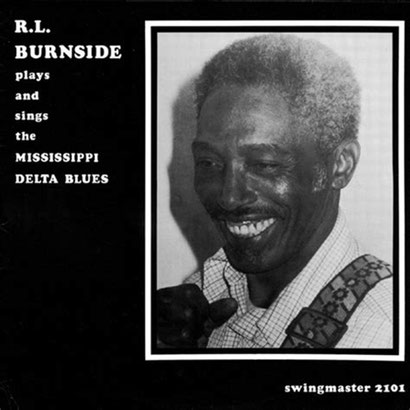 the Funky Soul story - R.L. Burnside - Plays And Sings The Mississippi Delta Blues (1981)