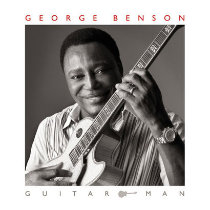 the Funky Soul story - George Benson - 2011 Guitar Man