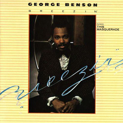 the Funky Soul story - George Benson - 1976 Breezin'