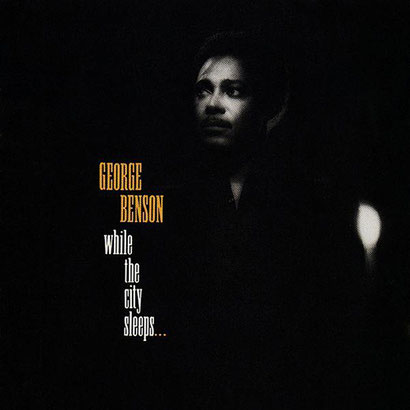 the Funky Soul story - George Benson - 1986 While The City Sleeps...