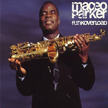 Maceo Parker / 1998 - FunkOverload