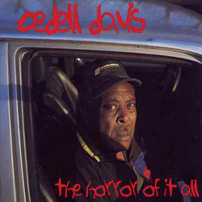 the Funky Soul story - Cedell Davis - The Horror Of It All (1998)