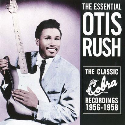 the Funky Soul story - Otis Rush - The Classic Cobra Recordings (1956-1958)