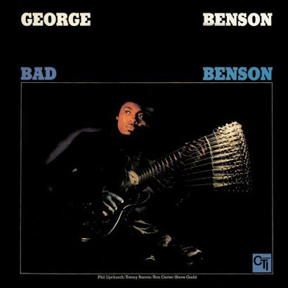 the Funky Soul story - George Benson - 1974 Bad Benson