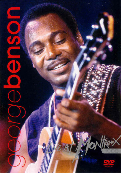 the Funky Soul story - George Benson - Live At Montreux 1986