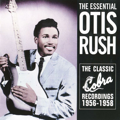 the Funky Soul story - Otis Rush - The Classic Cobra Recordings (1956-1958)