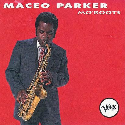 Maceo Parker / 1991 - Mo Root's