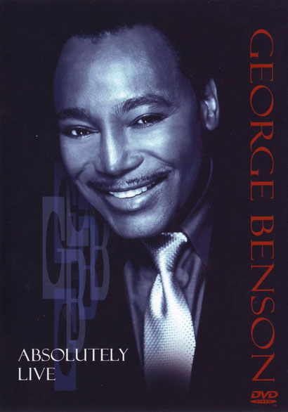 the Funky Soul story - George Benson - Absolutely Live 2000