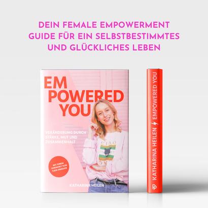 """Buch """"Empowered You"""" von Katharina Heilen"""