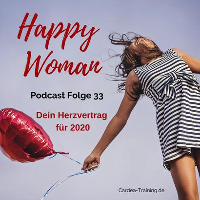 Happy Woman Podcast, Motivation, Persönlichkeitsentwicklung, Coaching für Frauen